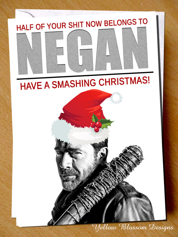 Half Your Shit Belongs To NEGAN ~ Walking Dead ~ Smashing