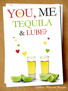 You, Me, Tequila & Lube? Valentine's Day Rude Funny Card