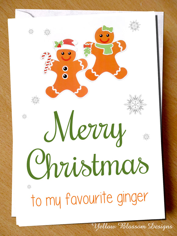Merry Christmas To My Favourite Ginger Greetings Card