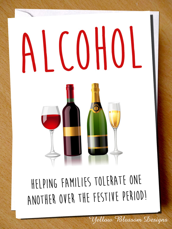 Alcohol Helping Families Tolerate One Another Over The Festive Period! Christmas - YellowBlossomDesignsLtd