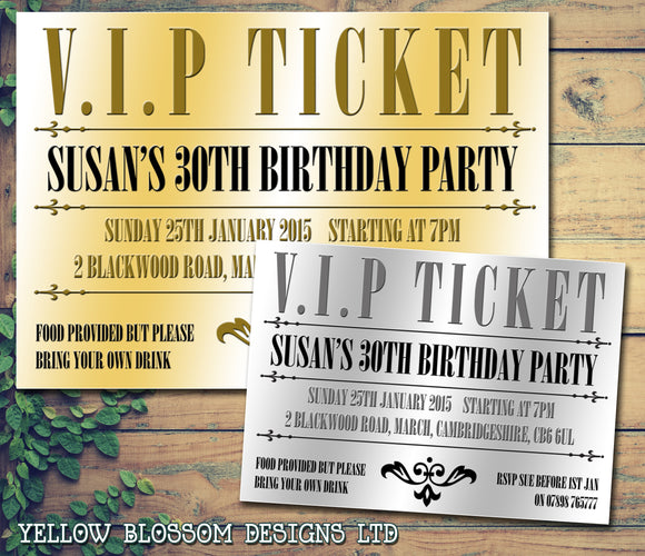Adult Birthday Invitations Female Male Unisex Joint Party Her Him For Her - VIP Silver Gold Ticket V.I.P Golden ~ QUANTITY DISCOUNT AVAILABLE - YellowBlossomDesignsLtd