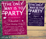 Adult Birthday Invitations Female Male Unisex Joint Party Her Him For Her - The Only Way Is To Party ~ QUANTITY DISCOUNT AVAILABLE - YellowBlossomDesignsLtd