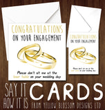 Congratulations On Your Engagement. Please Don't Sit Me At The Loser Table On Your Wedding Day - YellowBlossomDesignsLtd