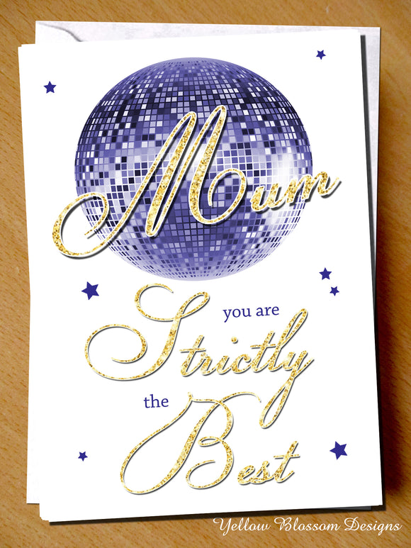 Mothers Day Card Mum You Are Strictly The Best Birthday Christmas Come Dancing Love Cute Son Daughter Glitter Ball Stars For Her
