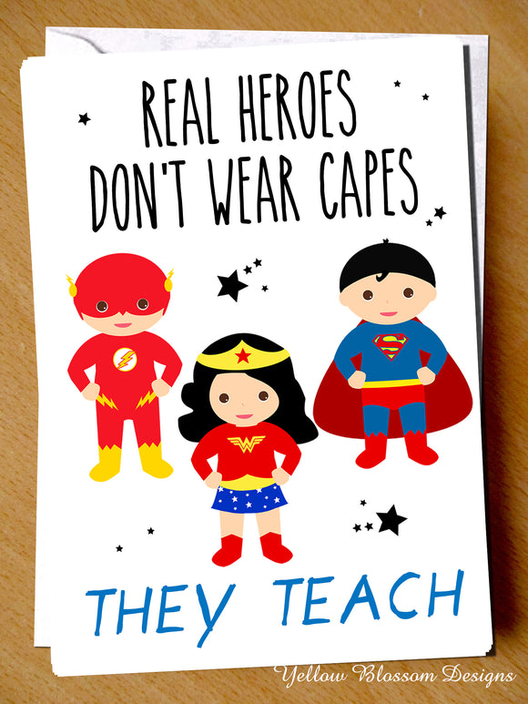Thank You Card Teacher Teaching Assistant Secondary Primary Nursery Hero Virus19 Mr Mrs Miss Childminder Heroes Don't Wear Capes THEY TEACH