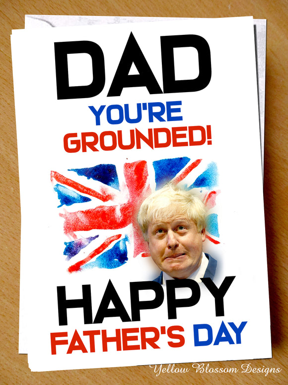 Funny Fathers Day Card Dad Boris You're Grounded Witty Cheeky Alternative Joke