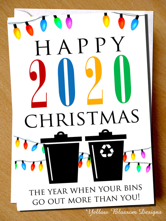 Funny Christmas Card Mum Dad Friend Sister Brother Husband Wife Boyfriend Girlfriend Virus 19 Lockdown Isolation Quarantine 2020 The Year When Your Bins Go Out More Than You