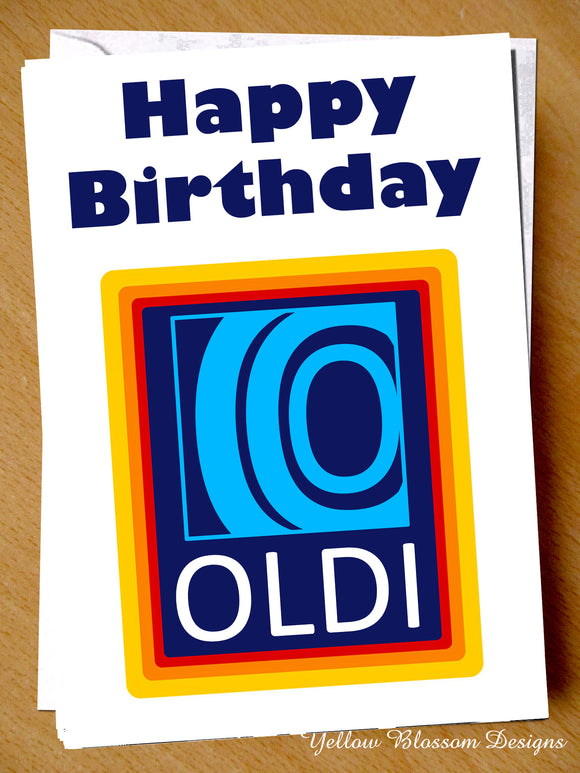 Funny Birthday Card Joke Rude Cheeky Humorous Dad Mum Friend Wife Sister Uncle Aldi Happy Birthday OLDI …