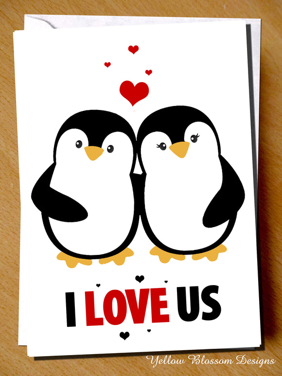 Penguin Husband Wife Anniversary Valentines Day Birthday Christmas Card Partner Greeting Love Couple Marriage Happiness Girlfriend Boyfriend Wedding Day Cute I Love Us …