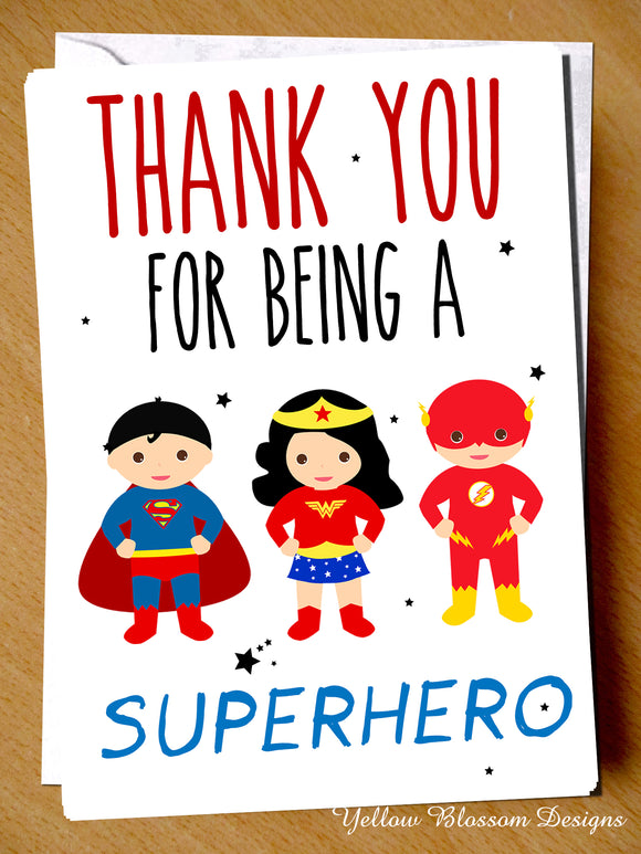 Thank You Card Super Hero Teacher Nursery Nurse Doctor Staff Childminder Friend Thank You For Being A Superhero Friend Supermarket BIn Men Woman Postal Services …