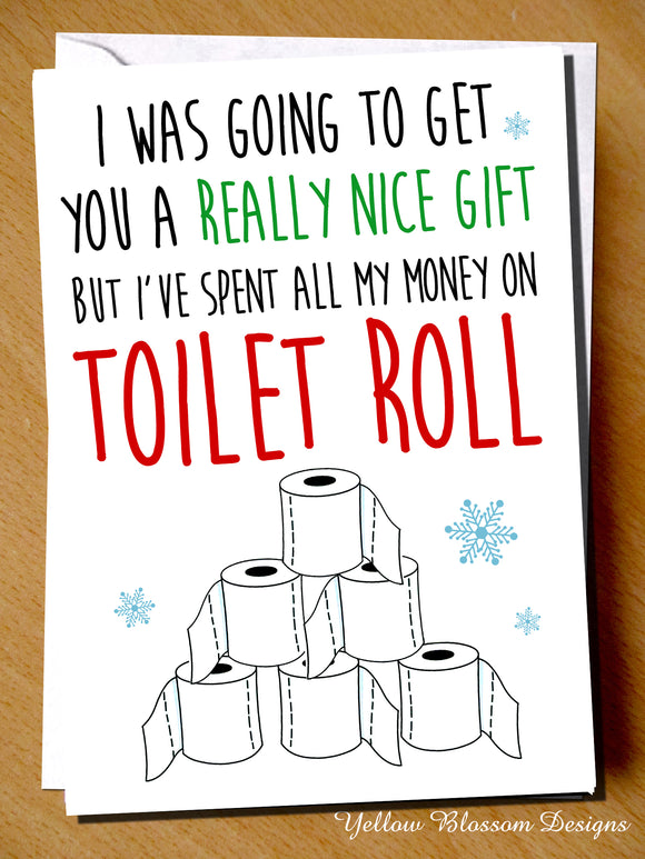 Funny Christmas Card Friend Sister Daughter Mum Dad Brother Son Husband Wife Fiance Girlfriend Boyfriend Nan Grandad Cornavirus Toilet Roll Joke Witty Comical Gift Covid 19 …