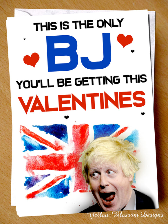 Funny Valentines Day Card Husband Boyfriend Partner Fiance Joke Only BJ You'll Be Getting Hillarious For Him Boris Johnson Blowjob PM …