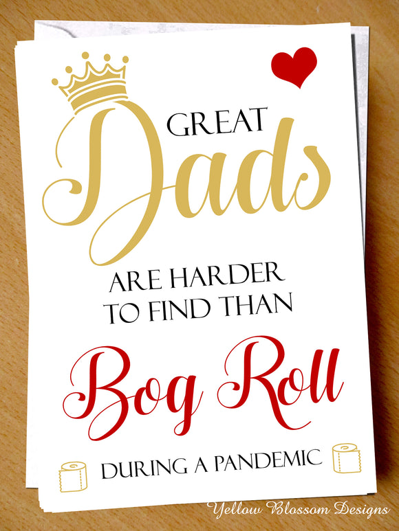 Funny Fathers Day Card Great Dads Hard To Find Loo Roll Toilet Joke Virus 19 Fun