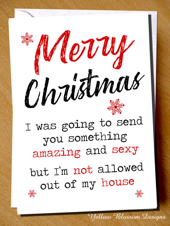 Funny Christmas Card Friend Husband Wife Fiance Girlfriend Boyfriend Cornavirus Lockdown Send You Something Sexy Quarantine Joke Witty Comical Gift Covid 19 …