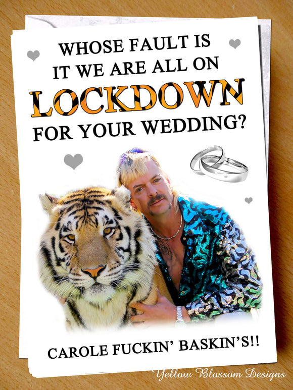 Funny Tiger King Wedding Card Lockdown Virus 19 Carole Baskin Joe Exotic Rude