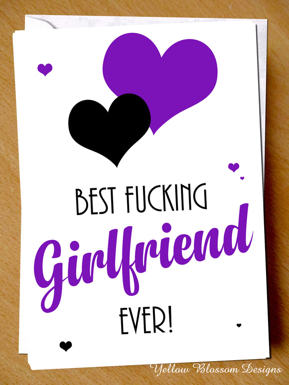 Birthday Greeting Card Funny For Him Best Girlfriend Christmas Love Valentines Best Fucking Girlfriend Ever!