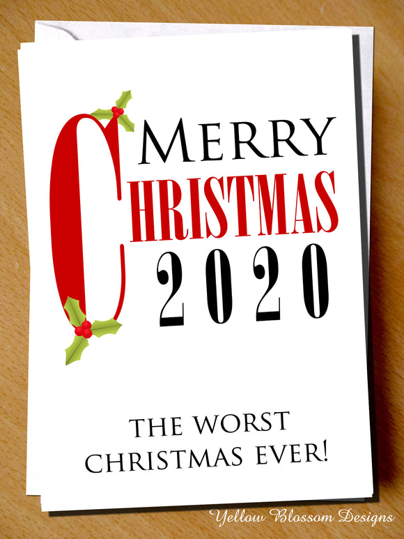 Funny Christmas Card Friend Sister Daughter Mum Dad Brother Son Husband Wife Fiance Girlfriend Boyfriend Nan Cornavirus Worst Xmas Ever 2020 Joke Witty Comical Gift Covid 19 …