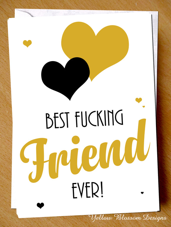 Birthday Greeting Card Funny For Her Best Friend Mate Bestie BFF Christmas Love Best Fuckiing Friend Ever