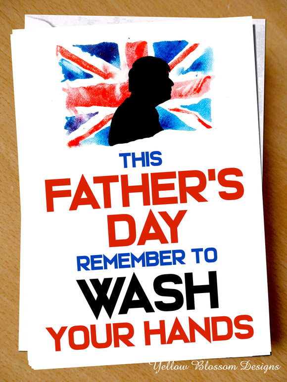 UK Lockdown Isolation Virus Fathers Day Card Dad Wash Hands Joke Funny Cheeky