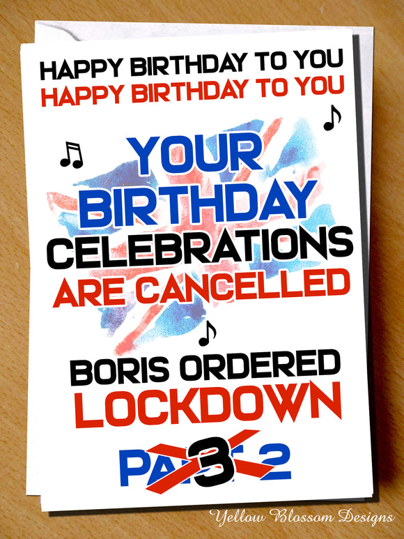 Lockdown Part 3 Isolation Virus November December Birthday Card Wife Husband Friend Joke Funny Theres No Birthday Celebrations For You This Year Joke Witty Boris Cheeky Auntie Uncle …