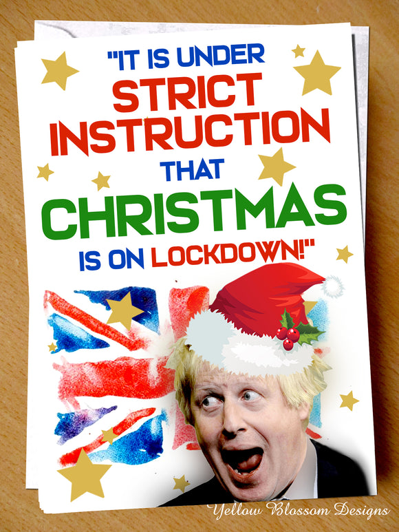 Boris Lockdown Isolation Virus Christmas Xmas Card Wife Husband Friend Family Mum Dad Brother Son Daughter Joke Johnson PM Strict Instruction Christmas 2020 Is On Lockdown …