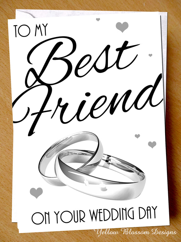 To My Best Friend On Your Wedding Day