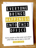 Everyone Brings Happiness ~ New Job