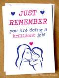 Just Remember You Are Doing A Brilliant Job Card