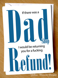 Dad Shop Return You For A Refund