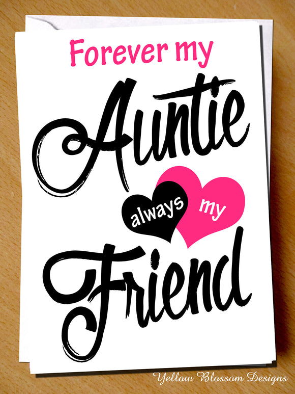 Forever My Auntie Always My Best Friend