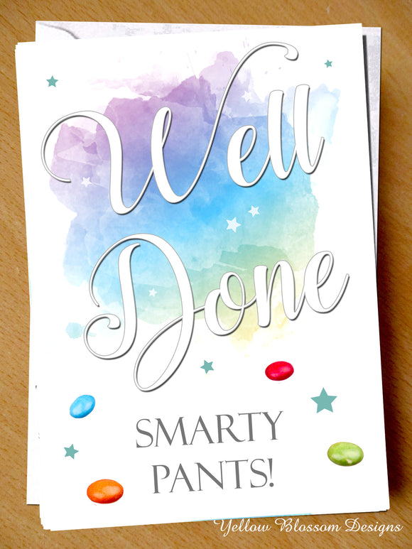 Well Done Smarty Pants Card