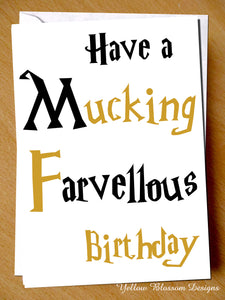 Mucking Farvellous Birthday