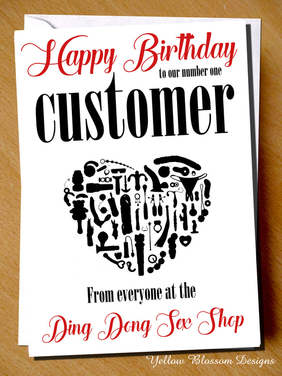 HAppy Birthday To Our Number One Customer From Everyone At The Ding Dong Sex Shop