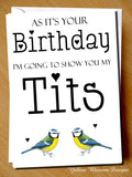 As It's Your Birthday I'm Going To Show You My Tits