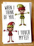 When I Think Of You.. I Tough My'Elf. Comical Christmas