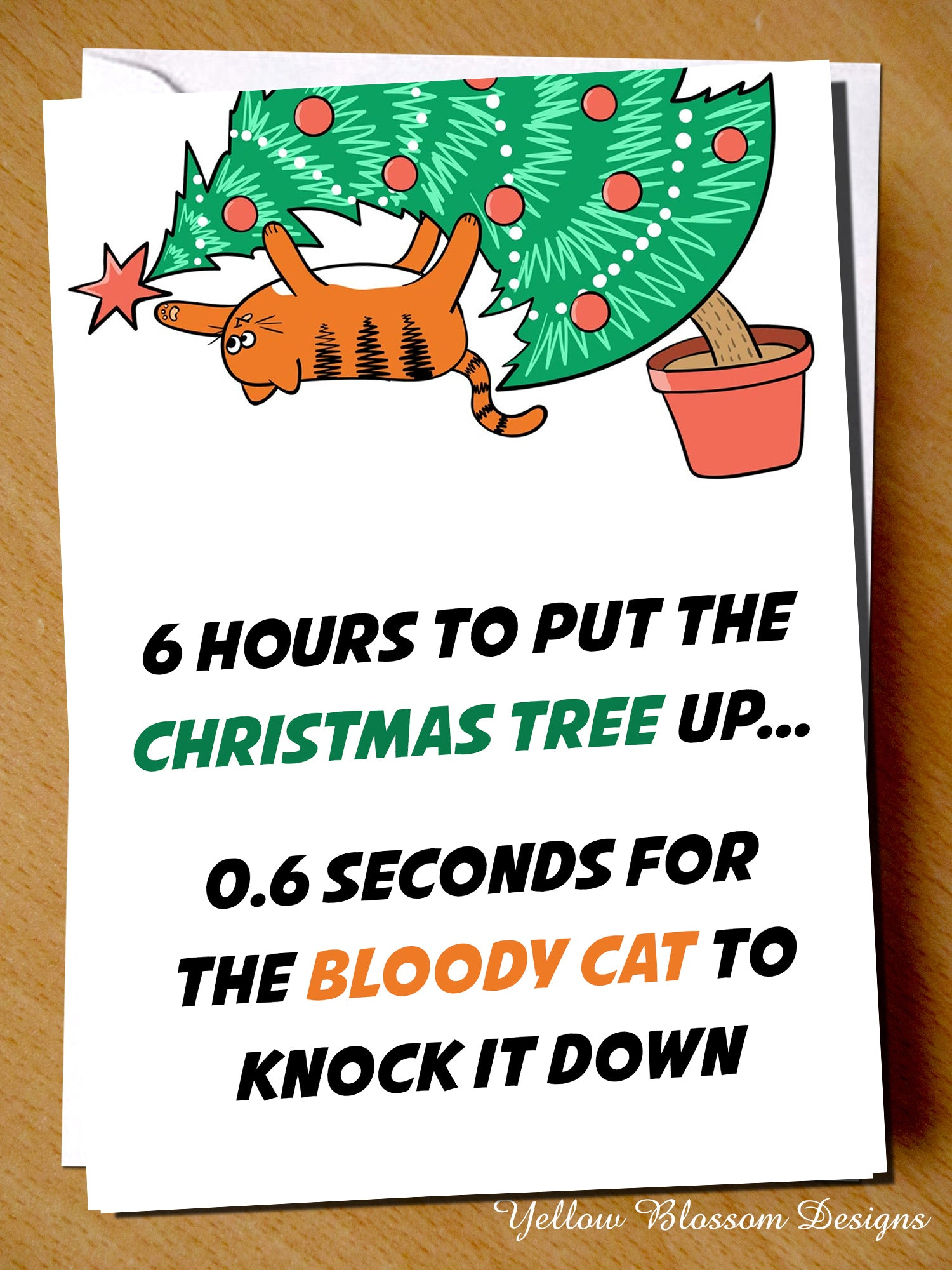 Bloody Christmas Tree.0 6 Seconds For The Bloody Cat To Knock It Down Christmas Tree Card