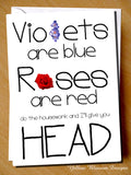 Violets Are Blue Roses Are Read Do The Housework And I'll Give You Head