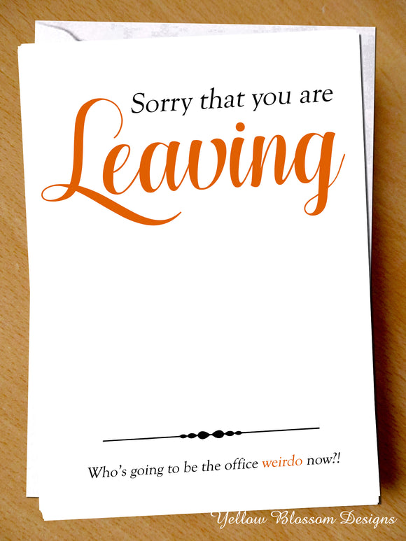 Sorry That You Are Leaving