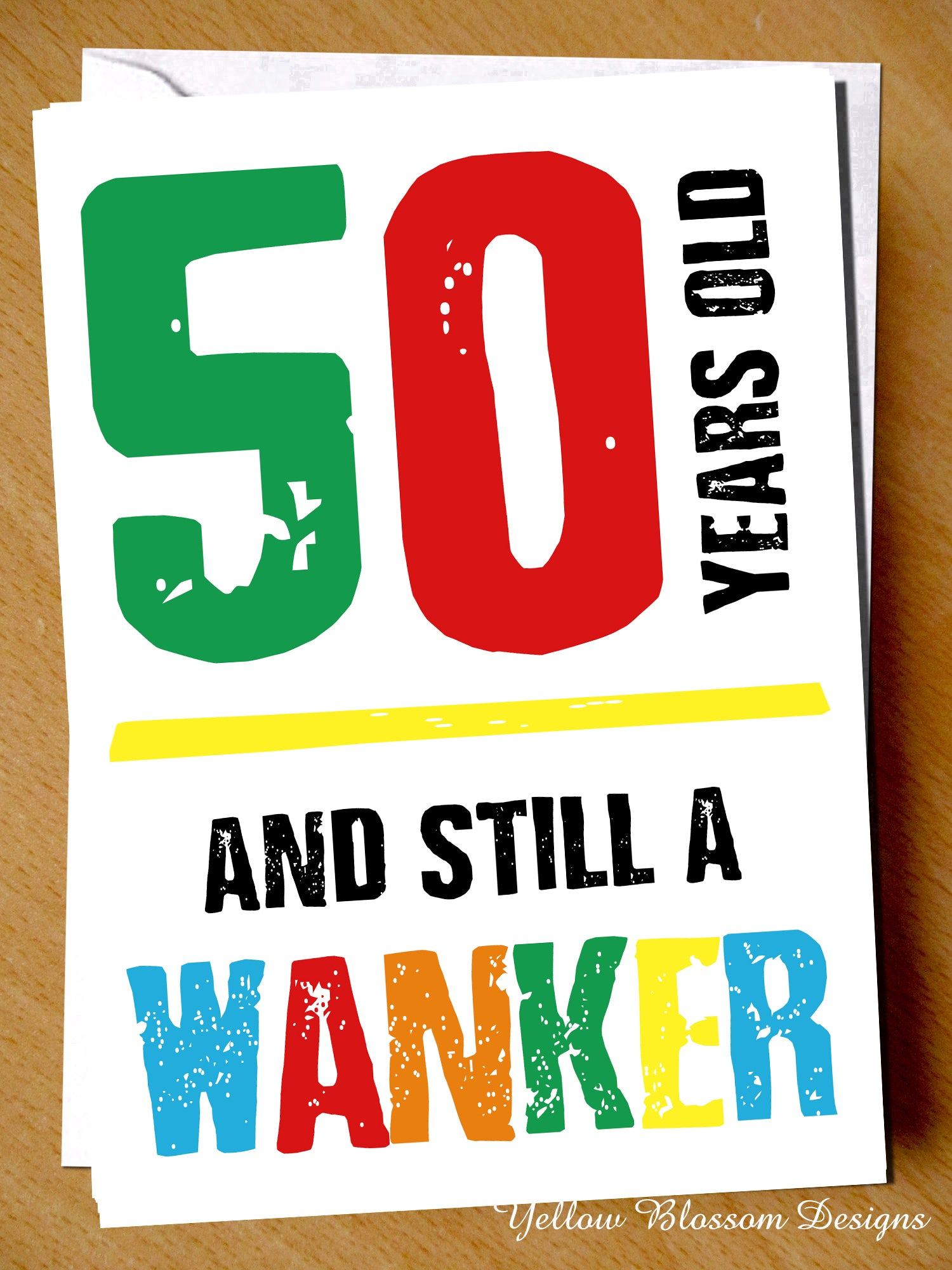 Insulting 50th Birthday Greeting Card Friend Rude Banter Comedy