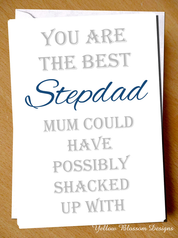 You Are The Best Stepdad Mum Could Have Possibly Shacked Up With