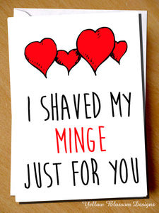 I Shaved My Minge Just For You