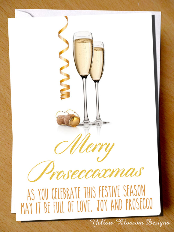 Merry Proseccoxmas. As You Celebrate This Festive Season May It Be Full Of Love, Joy And Prosecco. Christmas