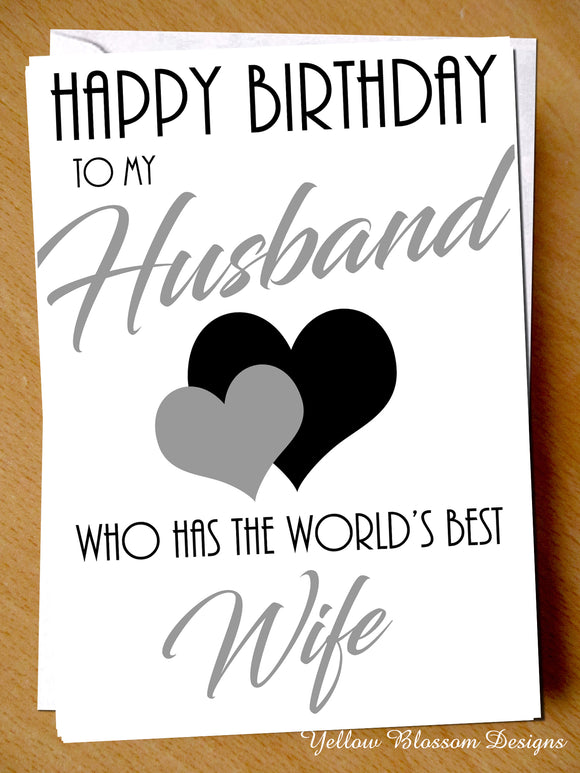 Happy Birthday Husband From The World's Best Wife