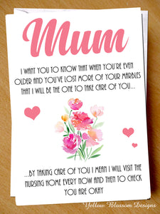 Visit You Every Now And Then Nursing Home Mum Card