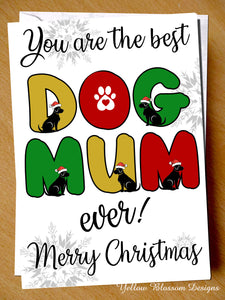 Best Dog Mum Ever! Merry Christmas