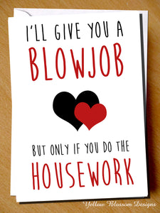 I'll Give You A Blowjob But Only If You Do The Housework