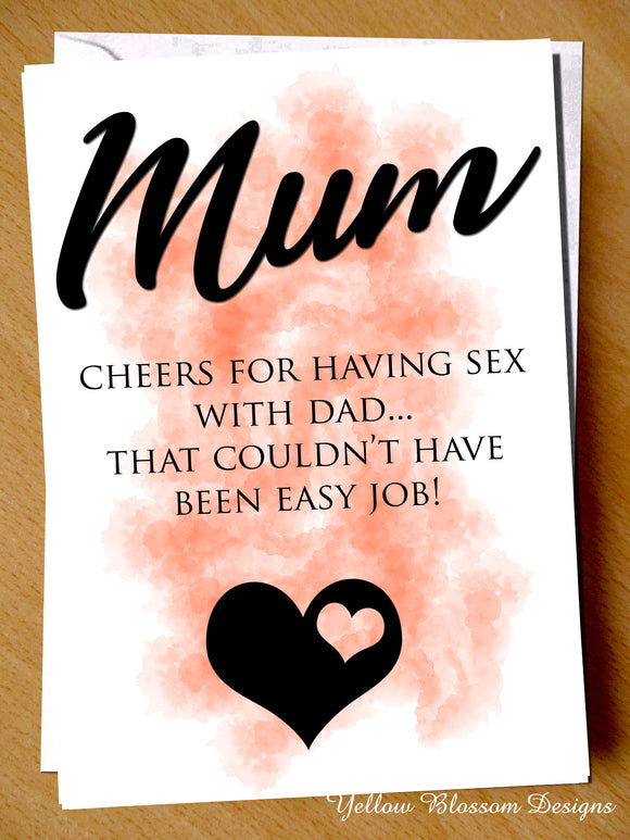 Funny Mum Card Cheers For Having Sex With Dad