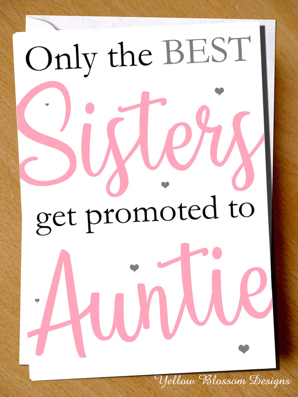Only The Best Sisters Get Promoted To Uncle Card