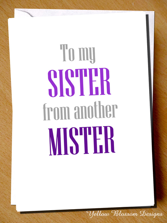 To My Sister From Another Mister