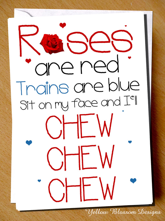 Naughty Rude Valentine's Day Card ~ Train, I'll Chew Chew Chew